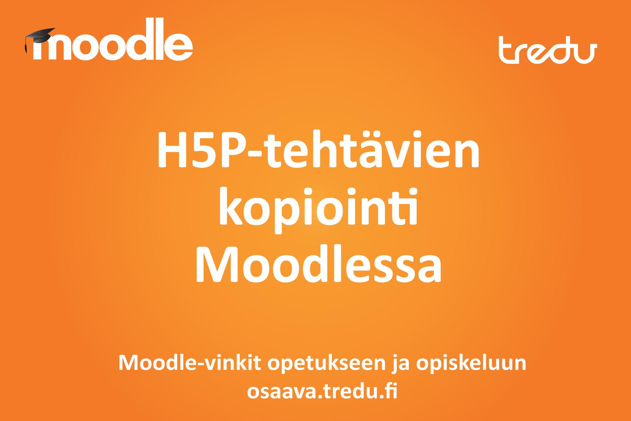 Kopioi H5P-tehtäviä Moodlessa